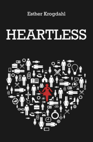 heartless by Esther Krogdahl
