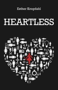 heartless by Esther Krogdahl
