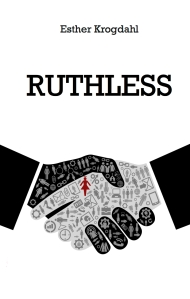 Ruthless KDP by Esther Krogdahl